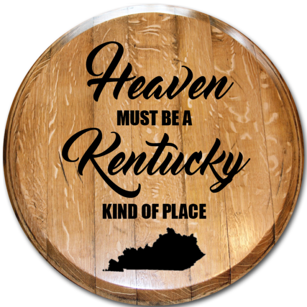 heaven must be a kentucky kind of place