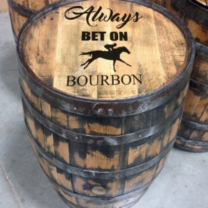 always bet on bourbon barrel