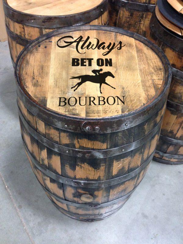 always bet on bourbon barrel